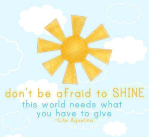 SHINE and BE DIVINE!